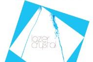 "Lazer Crystal – ""Love Rhombus"" & ""Bad Indian"""