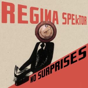 """Regina Spektor - """"No Surprises"""""""