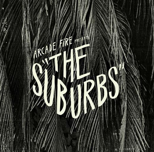 Arcade Fire - The Suburbs single
