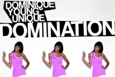 Dominique Young Unique <em>Domination</em> Mixtape
