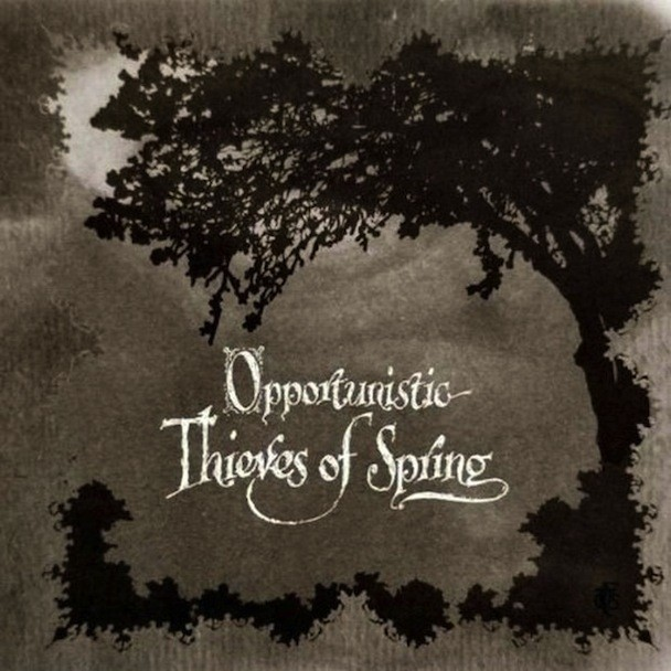 A Forest Of Stars - Opportunistic Thieves Of Spring