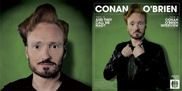 Conan Obrien And They Call Me Mad