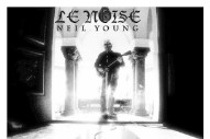 Neil Young Offers <em>Le Noise</em> Art &#038; Tracklist, Gets Covered By Jeff Tweedy &#038; Avi Buffalo