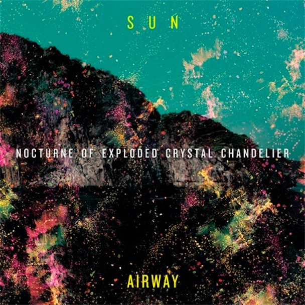 Sun Airway Nocturne of Exploded Crystal Album Art