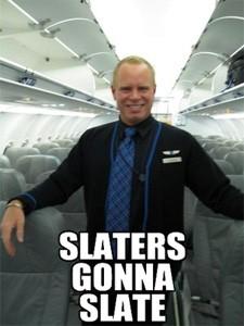 slaters_gonna_slate