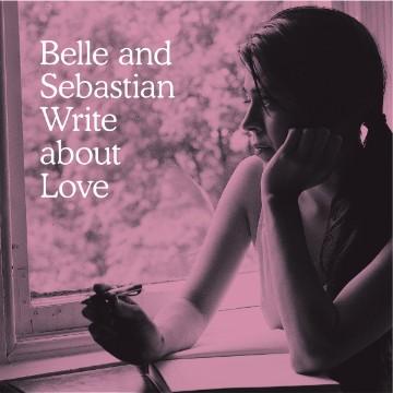 Belle & Sebastian Write About Love