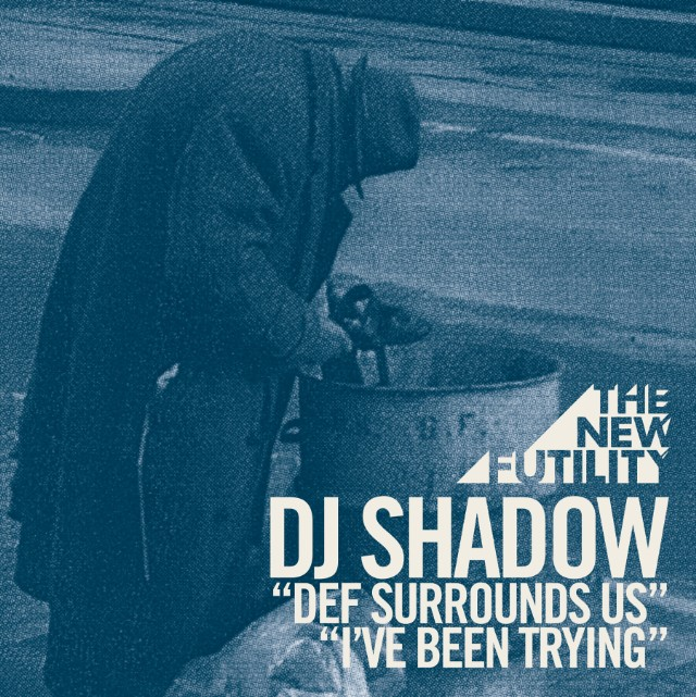 DJ Shadow - Def Surrounds Us- b-w -I've Been Trying - cover