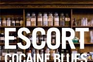 "Escort – ""Cocaine Blues"""