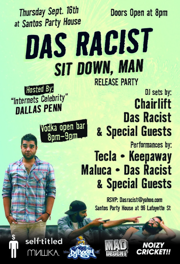Das Racist 'Sit Down, Man' Mixtape Release Show Flyer