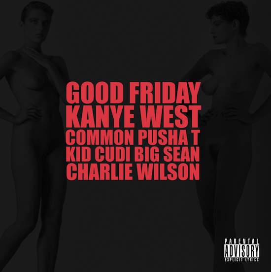 "Kanye West – ""Good Friday"""