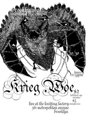 Haunting The Chapel Presents Krieg and woe