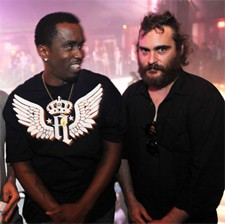 Joaquin Phoenix and Diddy