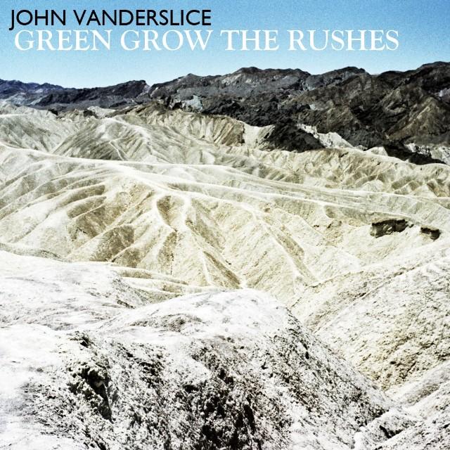 John Vanderslice - Green Grow The Rushes