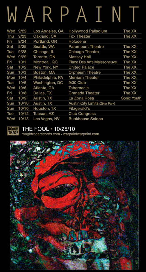 Warpaint 2010 Tour With The xx