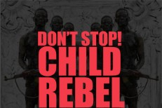 "Child Rebel Soldier - ""Don't Stop"" Album Art"