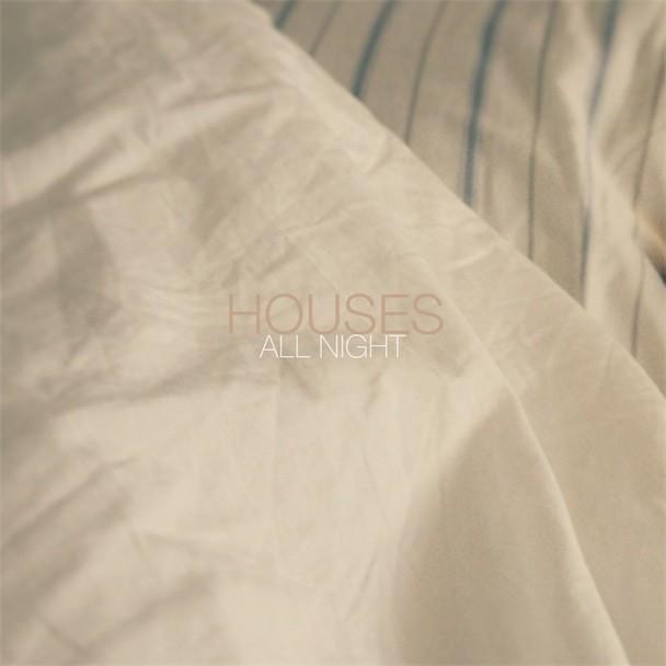 Houses All Night Album Art