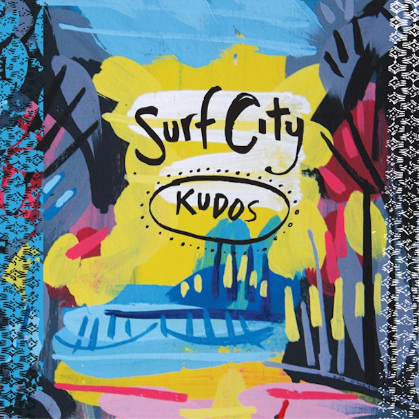 "Surf City – ""Kudos"""