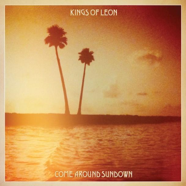 Kings Of Leon Come Around Sundown Premature Evaluation