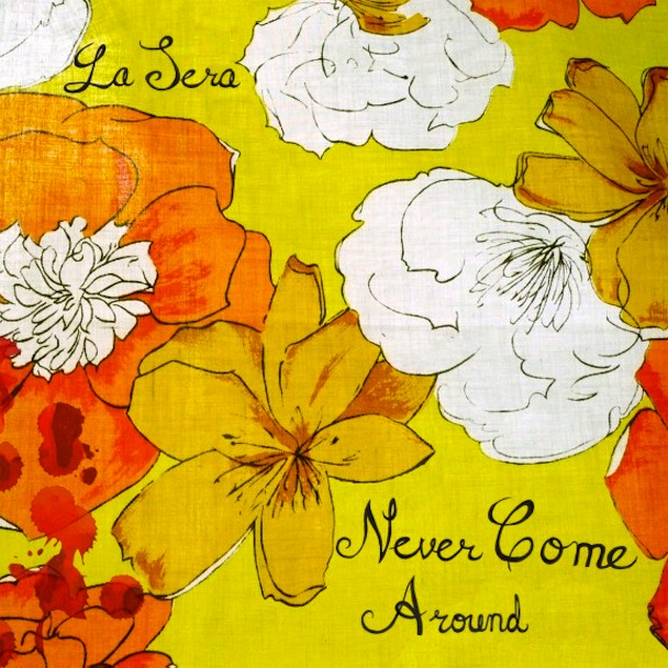 "La Sera (Vivian Girls Side Project) – ""Never Come Around"""