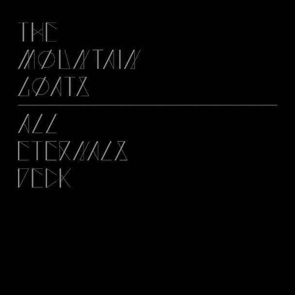 The Mountain Goats - All Eternals Deck