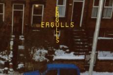 Eagulls - Council Flat Blues