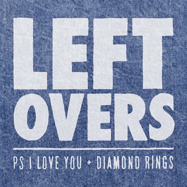 "PS I Love You Diamond Rings ""Leftovers"""