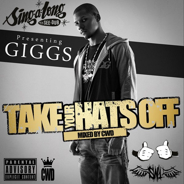Giggs - Take Your Hats Off