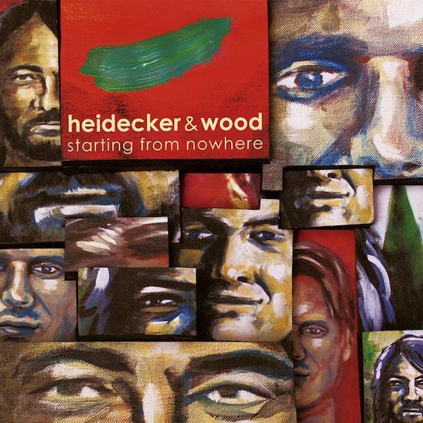 Heidecker & Wood - Starting From Nowhere