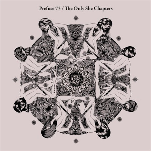 Prefuse 73 The Only She Chapters
