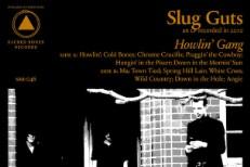 "Slug Guts – ""Town Tied"""