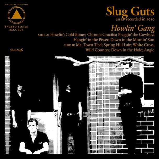 Slug Guts - Howlin' Gang