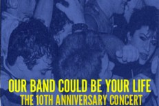 Our Band Could Be Your Life: The Concert
