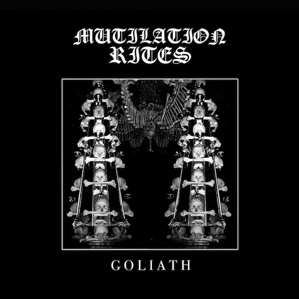 Mutilation Rites - Goliath