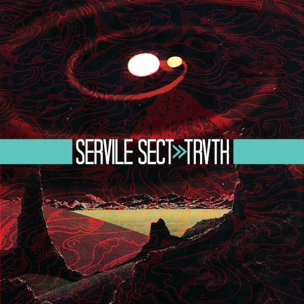 Servile Sect - Trvth