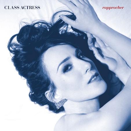 """Class Actress – """"Keep You"""""""