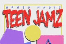 Gross Magic - Teen Jamz