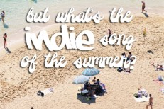 Indie Songs Of The Summer 2001-2011