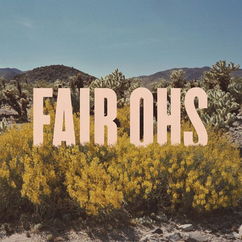 Fair Ohs - Everything Is Dancing