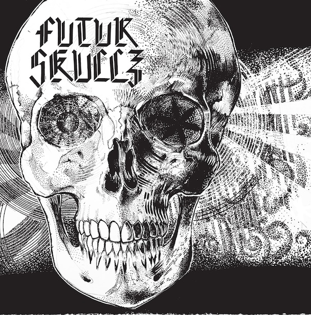 Futur Skullz – Futur Skullz