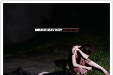 Mister Heavenly - Out Of Love