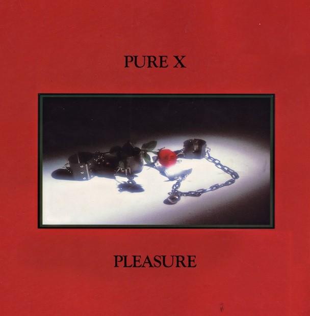 Pure X - Pleasure
