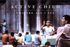 "Active Child – ""Hangin On"""