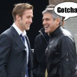 Noted Prankosaurus George Clooney Pulls Incredible Hilarious Sneak Prank Attack On Prank Newbie Ryan Gosling