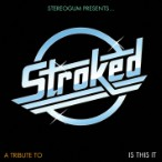Stereogum Presents… STROKED: A Tribute To <em>Is This It</em>