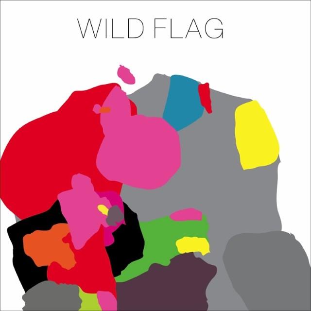 Wild Flag - Wild Flag