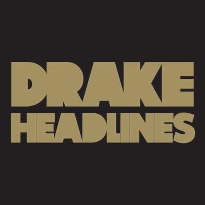 "Drake - ""Headlines"""