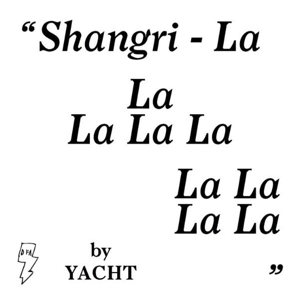 Under The Influence: YACHT <em>Shangri-La</em>
