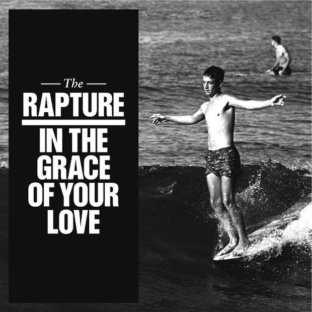 Stream The Rapture <em>In The Grace Of Your Love</em>