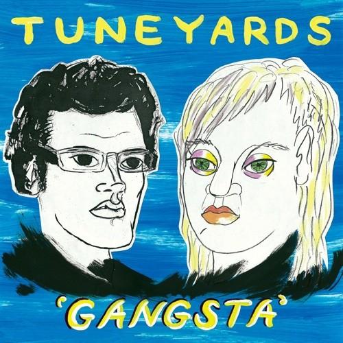 "tUnE-yArDs - ""Gangsta"""