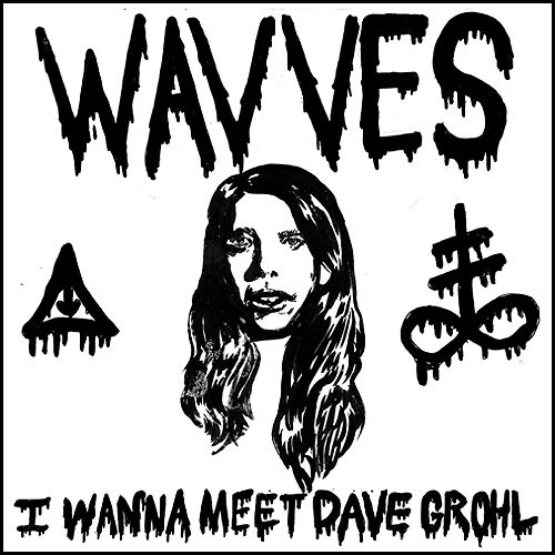 "Wavves - ""I Wanna Meet Dave Grohl"""